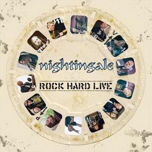 NIGHTINGALE Rock Hard Live Vinyl/CD/Digital